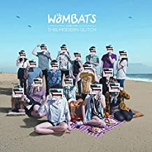 The Wombats Proudly Present...This Modern Glitch