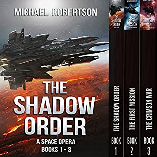 The Shadow Order, Books 1-3                   By:                                                                                                                                 Michael Robertson                               Narrated by:                                                                                                                                 Brian Dullaghan                      Length: 16 hrs and 27 mins     3 ratings     Overall 2.7