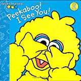 Peekaboo! I See You! (Sesame Street) (Sesame Beginnings)