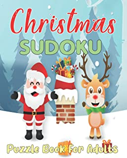 Christmas Sudoku Puzzle Book for Adults: Christmas Puzzles Games to Challenge Book for Adults Boys and Girls.