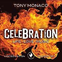Celebration: Life Love Music
