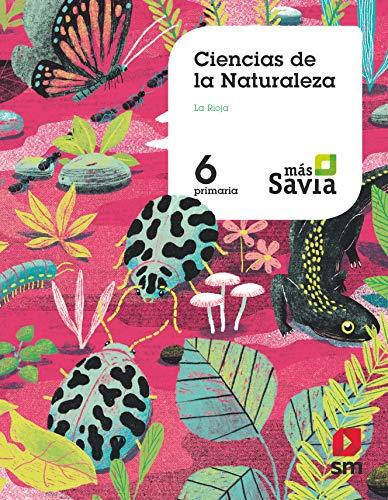 Ciencias de la naturaleza. 6 Primaria. Más Savia. La Rioja