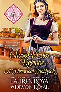 Chase Brides Recipes: A Historical Cookbook (Sweet Chase Brides)