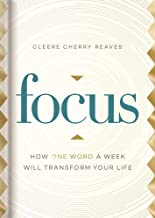 Focus: How One Word a Week Will Transform Your Life
