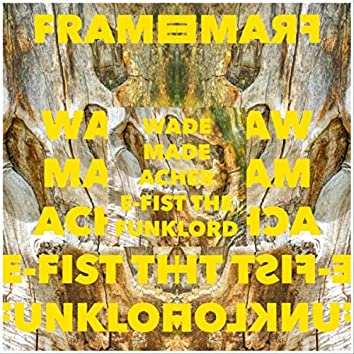 Frame (feat. Acher & E-Fist the Funklord)