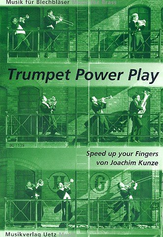 Speed up your Fingers : für Trompete Trumpet Power Play