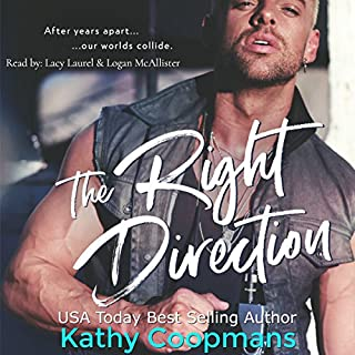 The Right Direction     Sweet Sins Series              By:                                                                                                                                 Kathy Coopmans                               Narrated by:                                                                                                                                 Lacy Laurel,                                                                                        Logan McAllister                      Length: 7 hrs and 48 mins     1 rating     Overall 5.0