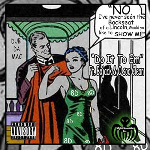 Dub Da Mac feat. Bojack & O Soo Clean