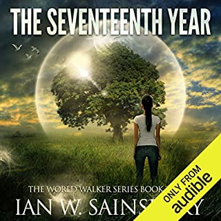The Seventeenth Year     The World Walker, Book 3              Auteur(s):                                                                                                                                 Ian W. Sainsbury                               Narrateur(s):                                                                                                                                 Todd Boyce                      Durée: 10 h et 13 min     2 évaluations     Au global 5,0