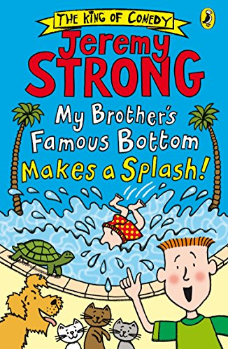 My Brother's Famous Bottom Makes a Splash! (My Brother's Famous Bottom Book 2) (English Edition)