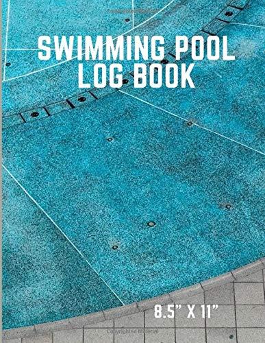 Swimming Pool Log Book: Daily Pool Maintenance Checklist