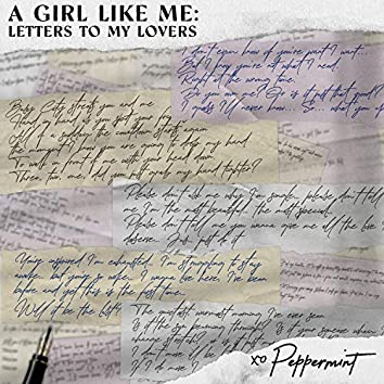 A Girl Like Me: Letters To My Lovers