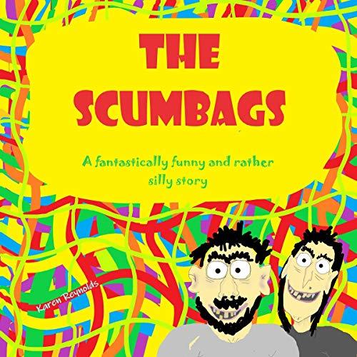 The Scumbags audiobook cover art