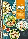 Vietnam - Toutes les bases de la cuisine vietnamienne (Easy)