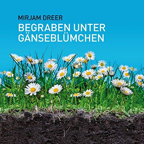 Begraben unter Gänseblümchen Titelbild