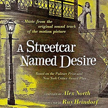A Streetcar Named Desire (Original Motion Picture Soundtrack) (Remastered)