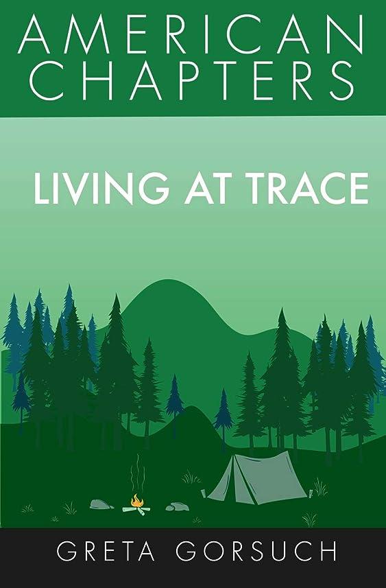 スラダム驚いたことに影響を受けやすいですLiving at Trace: American Chapters
