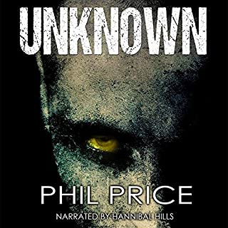 Unknown     The Forsaken Series, Book 1              By:                                                                                                                                 Phil Price                               Narrated by:                                                                                                                                 Hannibal Hills                      Length: 16 hrs and 3 mins     9 ratings     Overall 4.2
