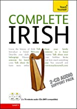 Complete Irish Beginner to Intermediate Book and Audio Course: Learn to read, write, speak and understand a new language w...