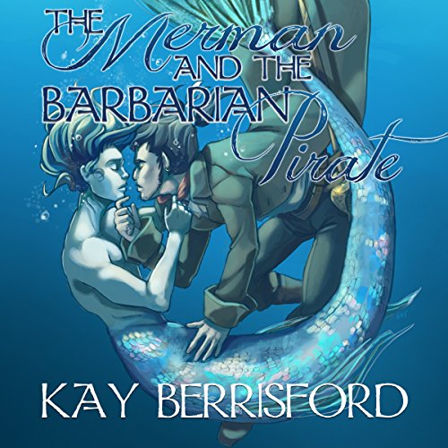 The Merman and the Barbarian Pirate audiobook cover art