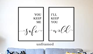 You Keep Me Safe I'll Keep You Wild Unframed 18 x 24 Inch, Large, Typography Art Yoga Wall Art Home Wall Art Poster Matte