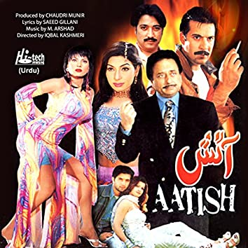 Aatish (Pakistani Film Soundtrack)