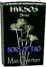 Hyksos Series, Book 7: Sons of Tao (Hyksos Series, Ancient Egyptian Novels)