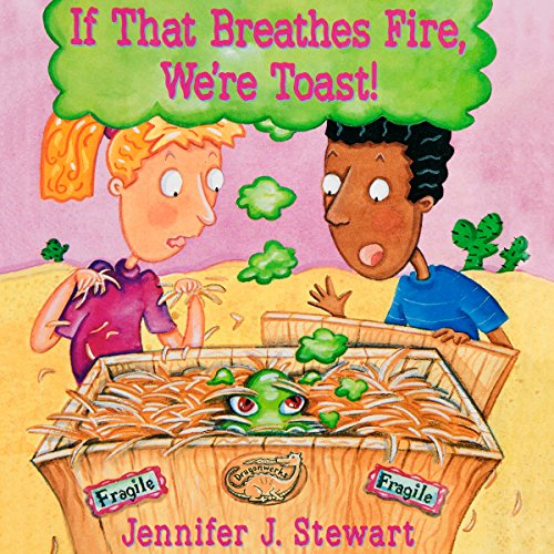 If That Breathes Fire, We're Toast! audiobook cover art