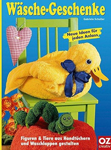 Wäsche-Geschenke: Figuren & Tiere aus Handtüchern und Waschlappen gestalten