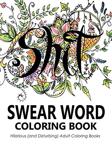 Easy You Simply Klick Swear Word Coloring Book Hilarious And Disturbing Adult Books Download Link On This Page Will Be Directed To