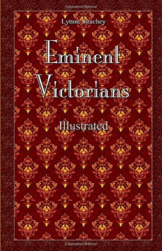 Eminent Victorians: Illustrated