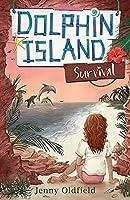 Survival: Book 3 (Dolphin Island)