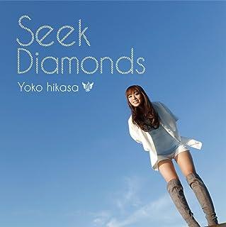 Seek Diamonds【通常盤】