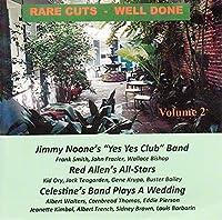 Rare Cuts: Well Done Vol 2
