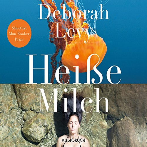 Heiße Milch audiobook cover art