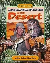 Amazing Animal Adventures In The Desert (Going Wild)