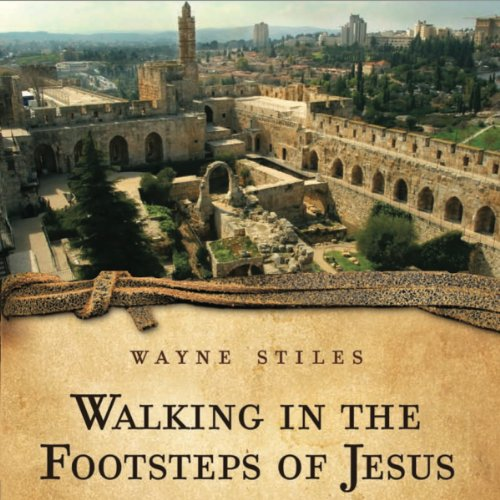 Walking in the Footsteps of Jesus audiobook cover art