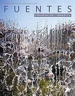 Student Activites Manual for Ruschs Fuentes: Conversacion y gramática, 5th Edition