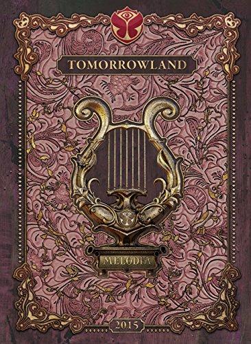 Tomorrowland 2015:Melodia