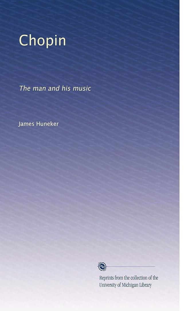 八百屋さん自治的曲げるChopin: The man and his music