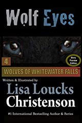 Wolf Eyes: STORY PREVIEW EDITION (WOLVES OF WHITEWATER FALLS Book 4) Kindle Edition