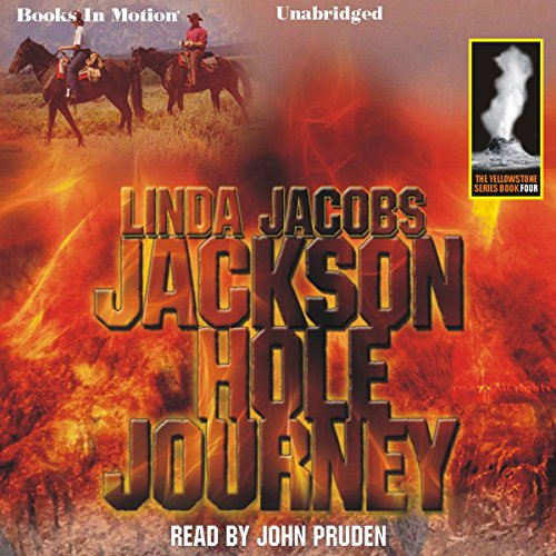 Jackson Hole Journey: Yellowstone, Book 4 audiobook cover art