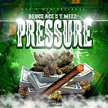 Pressure (feat. T.Wizz)