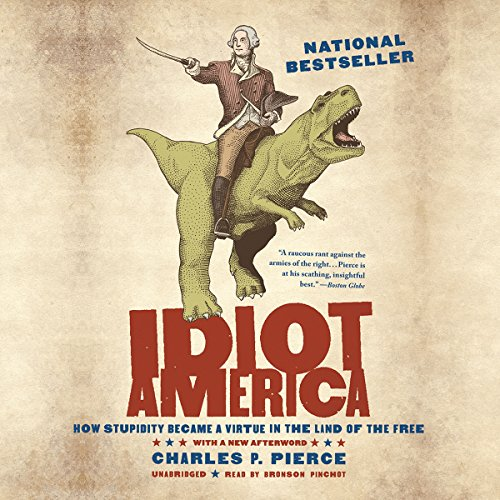 Idiot America audiobook cover art