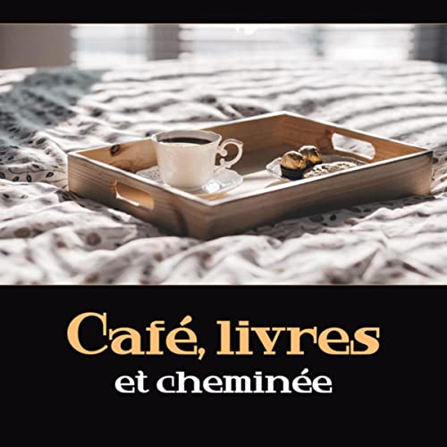 Cafe Livres Et Cheminee By Musique De Smooth Jazz On Amazon
