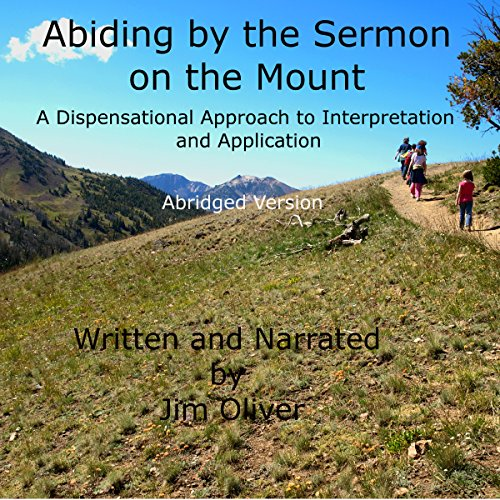 Abiding by the Sermon on the Mount: Abridged Version audiobook cover art