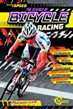 Bicycle Racing (The Science of Speed) - Suzanne Slade