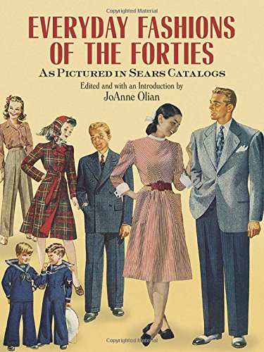 Everyday Fashions of the Forties As…