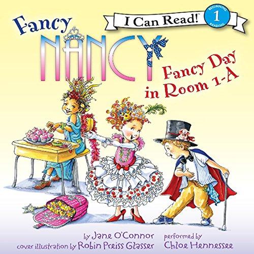 Fancy Nancy: Fancy Day in Room 1-A audiobook cover art