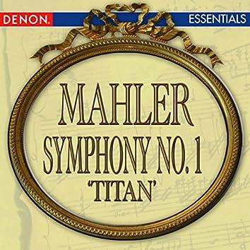 Mahler: Symphony No. 1 'Titan'